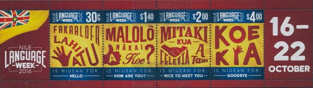 .<br />Niue, 2016, Niuean Language Week set of four, featuring basic Niuean phrases.