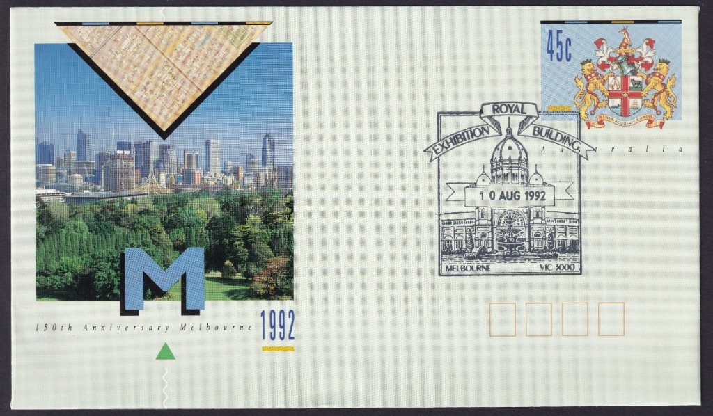 150th Anniversary of the City Of Melbourne pse with the Royal Exhibition Building, Melbourne pictorial postmark on fdi the 10th August 1992 (APM #16320)