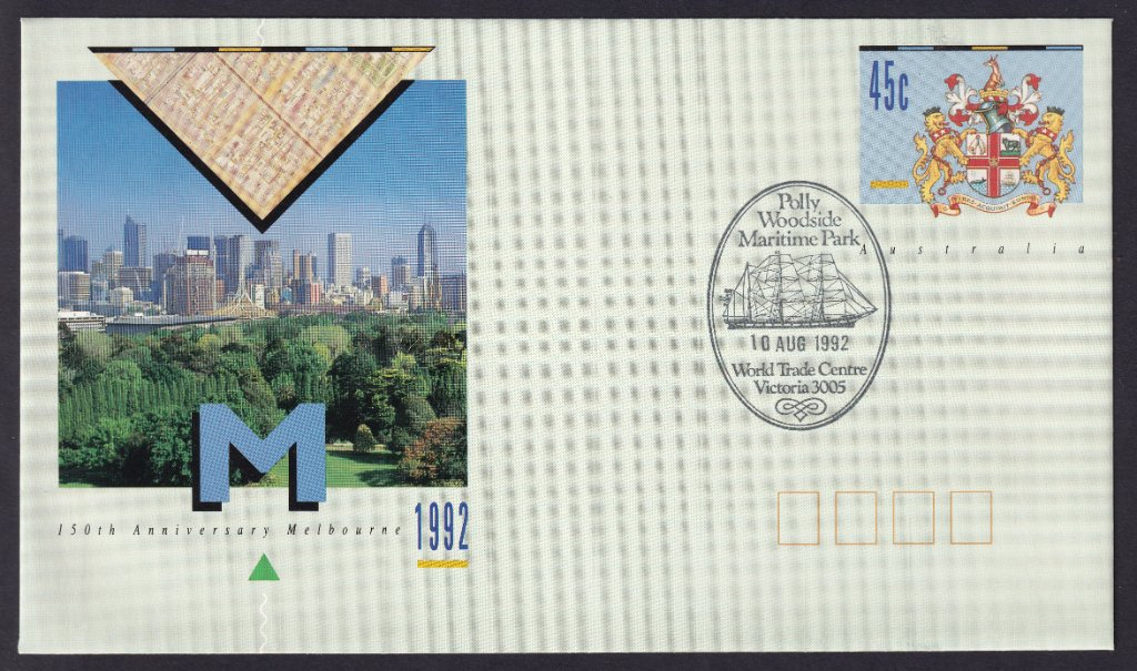 150th Anniversary of the City Of Melbourne pse with the Polly Woodside Maritime Park World Trade Centre pictorial postmark on fdi the 10th August 1992 (APM #24120)