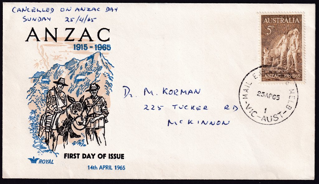 Royal cachet cover with 50th Anniversary of ANZAC day 5d stamp & postmarked Mail Centre Melbourne cds on ANZAC day the 25th April 1965 to McKinnon Vic.