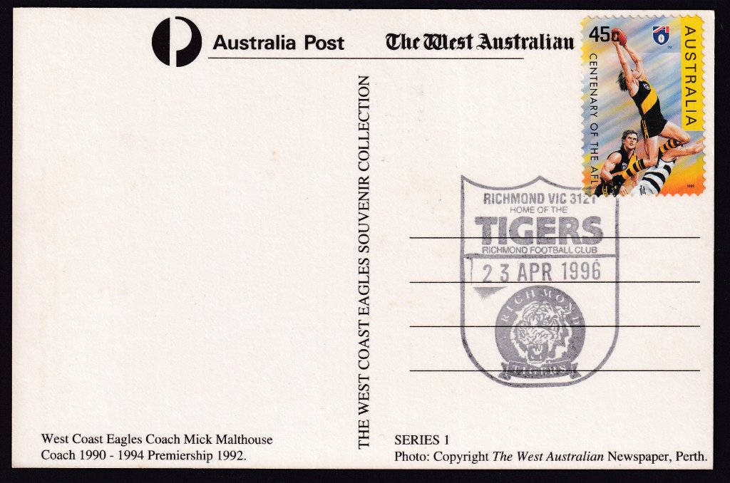 Western Australian Newspaper Mick Malthouse postcard with Richmond 45c stamp cancelled on fdi Richmond Tigers pictorial postmark fdu 23rd April 1996.<br />He played for St.Kilda &amp; Richmond from 1972 to 1983 for 174 games, 15 goals &amp; one premiership with Richmond. <br />He coached Footscray, West Coast Eagles, Collingwood, &amp; Carlton from 1984 to 2015 in 718 games winning 3 premierships, 2 with West Coast Eagles &amp; one with Collingwood.