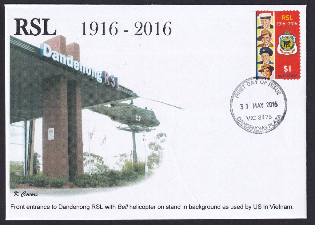K Covers cachet fdc for Centenary of the RSL stamp cancelled with Dandenong Plaza fdi postmark - 31st May 2016. The cachet shows the Dandenong RSL