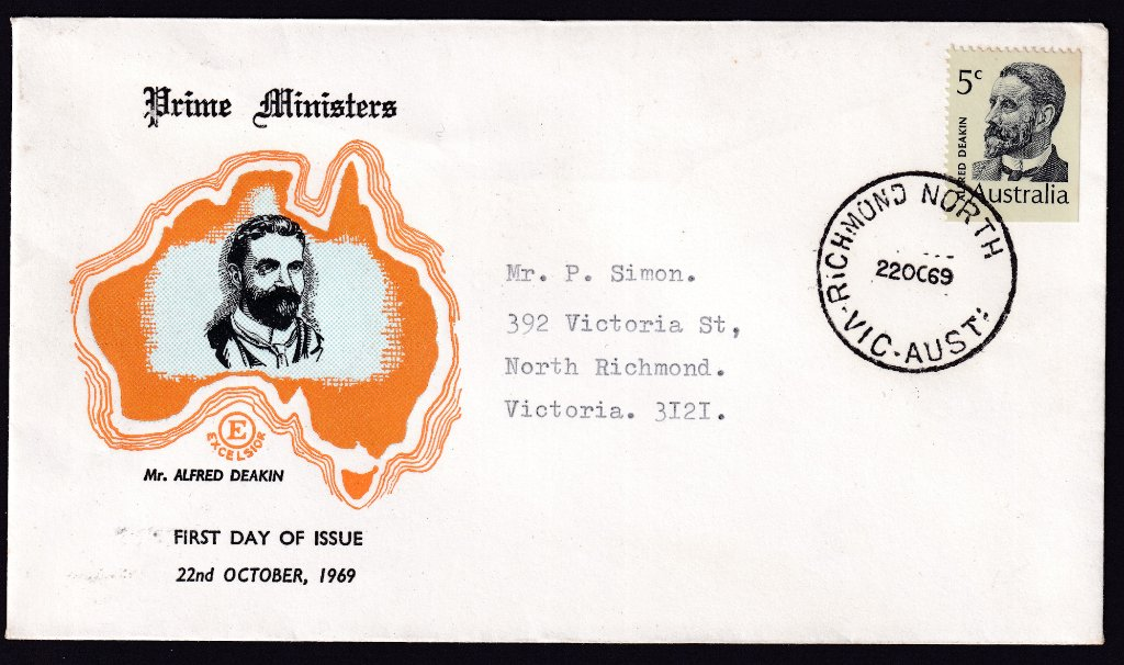 EXcelsior cachet fdc for Prime Minister Alfred Deakin 5c stamp cancelled Richmond North cds 0n fdi - 22nd October 1969 to Richmond  North.