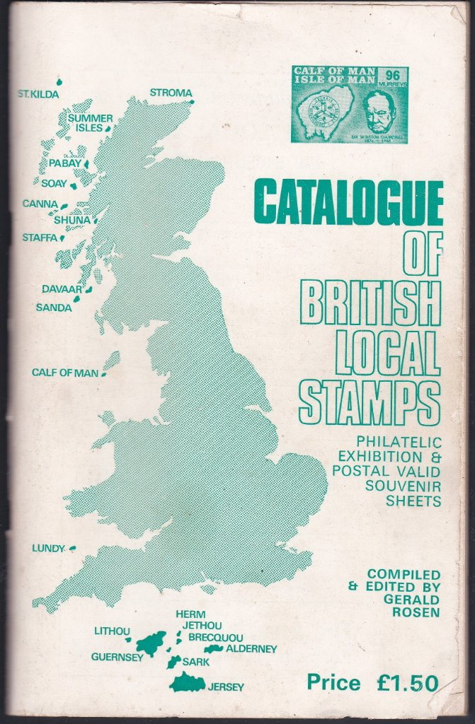 Catalogue of British Local Stamps. Gerald Rosen. 1976 edition.